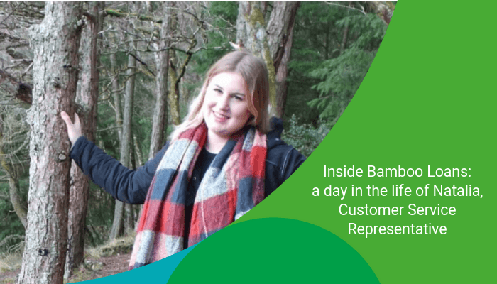 Inside Bamboo Loans: a day in the life of Natalia, Customer Service Representative